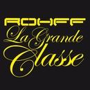 La Grande Classe/Rohff