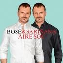 Aire Soy (feat. Ximena Sariñana)/Miguel Bose