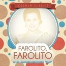 Farolito, Farolito/Carmen Sevilla