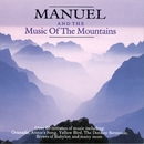 Manuel & The Music Of The Mountains/Manuel & The Music Of The Mountains