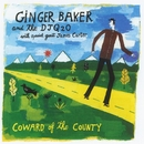 Coward Of The County/Ginger Baker