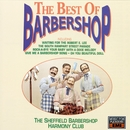 The Best Of Barbershop/The Sheffield Harmony Barbershop Club