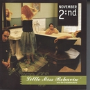 Little Miss Behavin and the Troublemakers/November 2nd