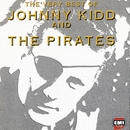 Very Best Of Johnny Kidd & The Pirates/Johnny Kidd & The Pirates