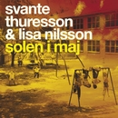 Solen I Maj (feat. Lisa Nilsson)/Svante Thuresson