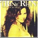 Beneath My Skin/Trine Rein