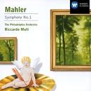 Mahler: Symphony No.1/Philadelphia Orchestra/Riccardo Muti