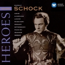 Heroes: Rudolf Schock/Rudolf Schock