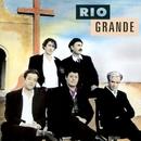 Rio Grande/Rio Grande