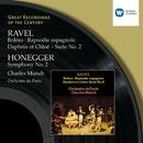Ravel: Orchestral Music/Honegger:Symphony 2/Orchestre de Paris/Charles Munch