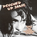 Enter the Super Peppermint Lounge/Psyched Up Janis