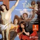 Tabart: Requiem/Te Deum/Magnificat/Jean Tubery/Ensemble Jacques Moderne/Ensemble La Fenice