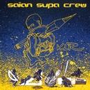 Klr/Saian Supa Crew