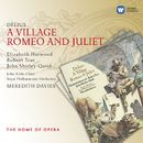 Delius: A Village Romeo and Juliet/Meredith Davies