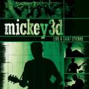 Live À Saint-Etienne/Mickey 3d