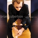 Somethin' Bout Love/Brian Culbertson