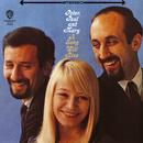 A Song Will Rise/Peter, Paul & Mary