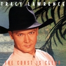 The Coast Is Clear/Tracy Lawrence