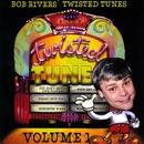 Best Of Twisted Tunes Vol. 1/Bob Rivers