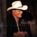 What I Do Best/John Michael Montgomery