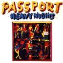 Heavy Nights/Passport