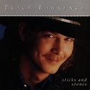 Sticks And Stones/Tracy Lawrence