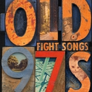 Fight Songs/Old 97's