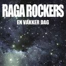 En vakker dag/Raga Rockers