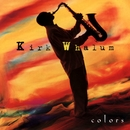 Colors/Kirk Whalum
