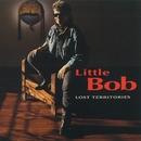 Lost Territories/Little Bob