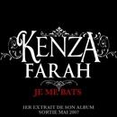 Je me bats/Kenza Farah