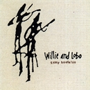 Gypsy Boogaloo/Willie and Lobo