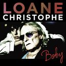 Boby (feat. Christophe) [Radio Edit]/Loane