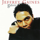 Galore/Jeffrey Gaines