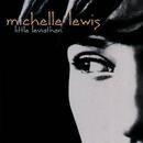 Little Leviathan/Michelle Lewis