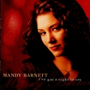 I've Got A Right To Cry/Mandy Barnett