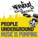 Music Is Pumping/People Underground