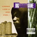 Looks Like A Job For.../Big Daddy Kane