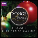 Songs of Praise: Classic Christmas Carols/VARIOUS ARTISTS