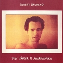 Tolv sånger på amerikanska/Robert Broberg