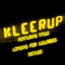 Longing For Lullabies [Remixes] [ Feat. Titiyo]/Kleerup featuring Titiyo