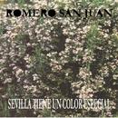 Sevilla Tiene Un Color Especial/Romero San Juan