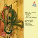 Haydn, Danzi, Rosetti : Horn Concertos/Hermann Baumann