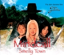 Smelly Town/Mindcall