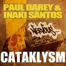 Cataklysm/Paul Darey & Inaki Santos