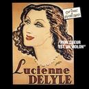 Du Caf' Conc' au Music Hall/Lucienne Delyle