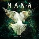Drama Y Luz/Maná
