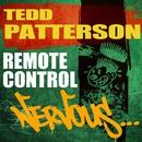Remote Control/Tedd Patterson