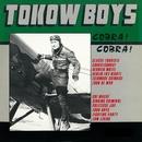 Cobra! Cobra!/Tokow Boys