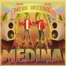 Miss Decibel/Medina
